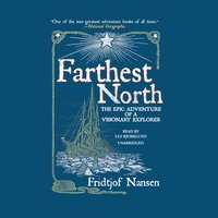 Farthest North - Fridtjof Nansen