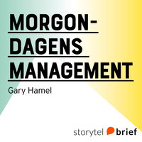 Morgondagens management - Gary Hamel