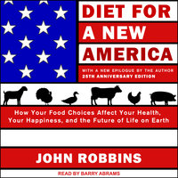 Diet for a New America - John Robbins