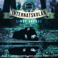 Internatskolan S1E2 - Linda Skugge