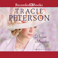 In Dreams Forgotten - Tracie Peterson