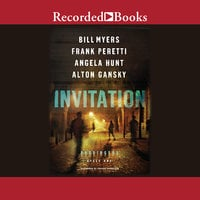Invitation - Frank Peretti,Bill Myers,Angela Hunt,Alton Gansky