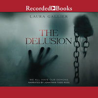 The Delusion-We All Have Our Demons - Laura Gallier