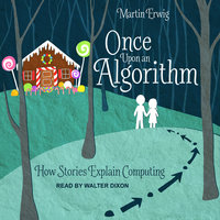 Once Upon an Algorithm - Martin Erwig