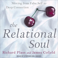 The Relational Soul - James Cofield,Richard Plass