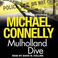 Mulholland Dive - Michael Connelly
