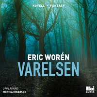 Varelsen - Eric Worén