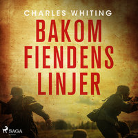 Bakom fiendens linjer - Charles Whiting
