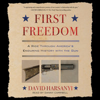 First Freedom - David Harsanyi