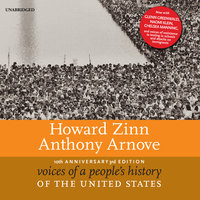 Voices of a People's History of the United States, 10th Anniversary Edition - Howard Zinn,Anthony Arnove