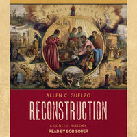 Reconstruction - Allen C. Guelzo