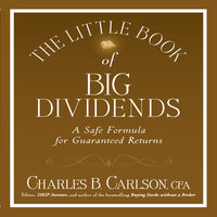 The Little Book of Big Dividends - Terry Savage, Charles B. Carlson