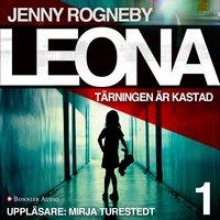 Leona - Tärningen är kastad - Jenny Rogneby