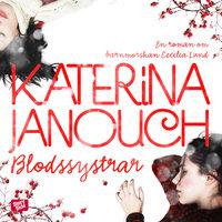 Blodssystrar av Katerina Janouch