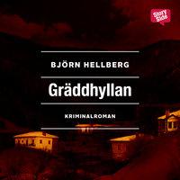 Ljudbok Gräddhyllan av Björn Hellberg