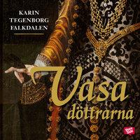 Vasadöttrarna av Karin Tegenborg Falkdalen