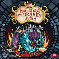Hur du stjäl en drakes svärd av Cressida Cowell