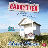 Ljudbok Badhytten : det som göms i sand kommer fram ibland av Christina Olséni