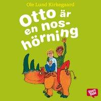 Otto är en noshörning av Ole Lund Kirkegaard