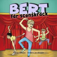 Ljudbok Bert får scenskräck av Anders Jacobsson