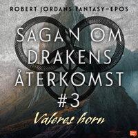 Valeres horn av Robert Jordan