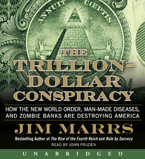 TRILLION DOLLAR CONSPIRACY THE