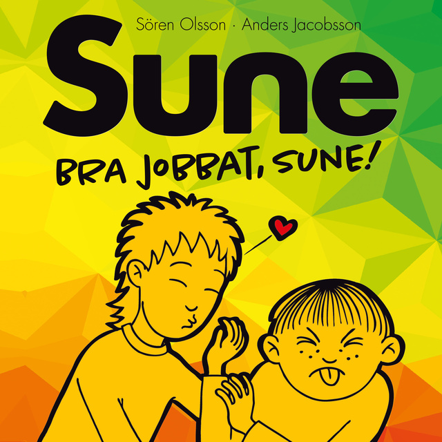 Bra jobbat Sune! av Anders Jacobsson