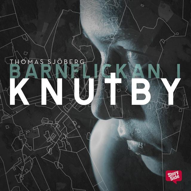 Barnflickan i Knutby : dramadokumentär av Thomas Sjöberg