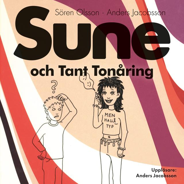 Ljudbok Sune och Tant Tonåring av Anders Jacobsson
