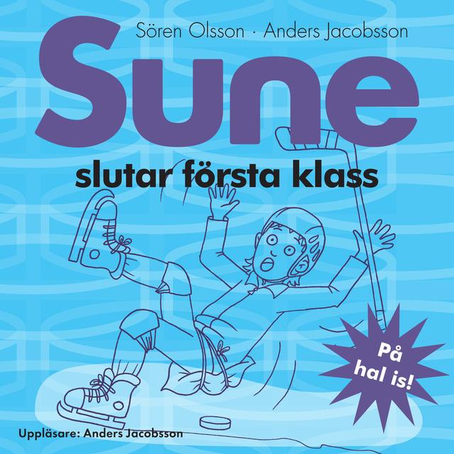 Ljudbok Sune slutar första klass av Anders Jacobsson