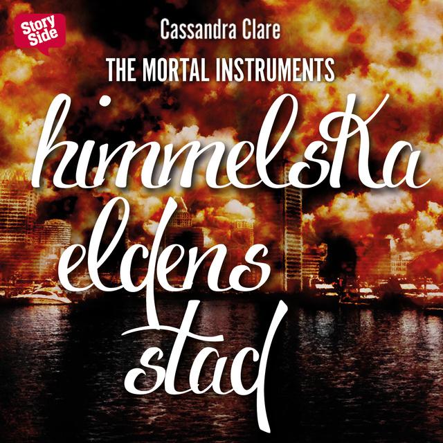 Himmelska eldens stad av Cassandra Clare