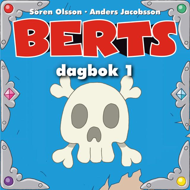 Ljudbok Berts dagbok av Anders Jacobsson