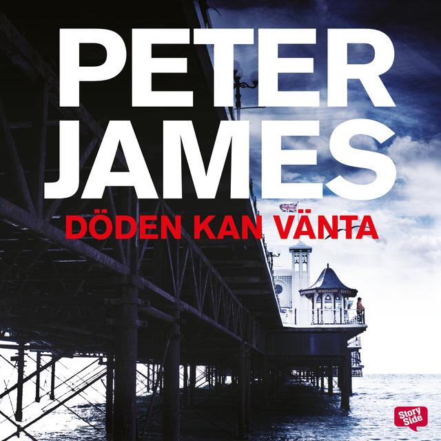 Döden kan vänta av Peter James