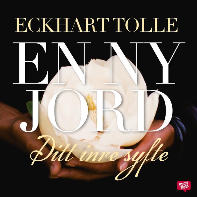 En ny jord : ditt inre syfte av Eckhart Tolle