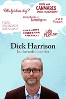 Jourhavande historiker - Dick Harrison
