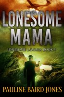 Lonesome Mama - Pauline Baird Jones