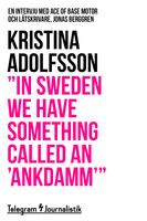 """In Sweden we have something called an 'ankdamm'"" - En intervju med Ace of Base motor och låtskrivare, Jonas Berggren - Kristina Adolfsson"