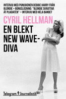 En blekt new wave-diva - Intervju med punkikonen Debbie Harry från Blondie - Cyril Hellman