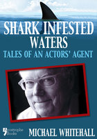 Shark Infested Waters - Jack Whitehall,Michael Whitehall