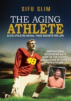 The Aging Athlete - Sifu Slim