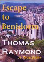 Escape To Benidorm - Thomas Raymond