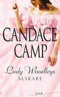 Lady Woodleys älskare - Candace Camp