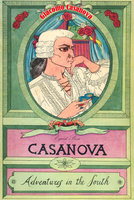 Adventures in the South - Giacomo Casanova