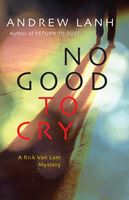 No Good to Cry - Andrew Lanh