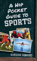 A Hip Pocket Guide to Sports - Gordon Osmond