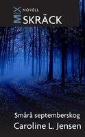 Smårå septemberskog - Caroline Jensen L