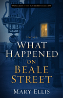 What Happened on Beale Street - Mary Ellis