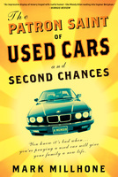 The Patron Saint of Used Cars and Second Chances - Mark Millhone