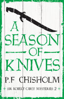 A Season of Knives - P. F. Chisholm