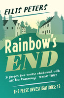 Rainbow's End - Ellis Peters